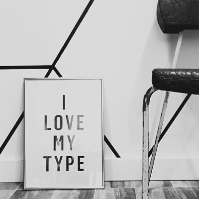 I Love My Type Poster - White - A3